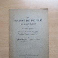Libros antiguos: LA MAISON DU PEUPLE DE BRUXELLES. Lote 157462006