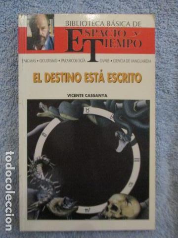 EL DESTINO ESTÁ ESCRITO - CASSANYA, VICENTE / MUY BUEN ESTADO (Libros Antiguos, Raros y Curiosos - Pensamiento - Otros)