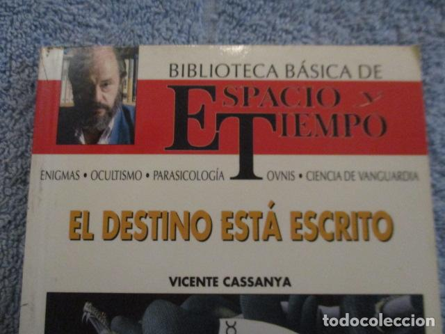 Libros antiguos: EL DESTINO ESTÁ ESCRITO - Cassanya, Vicente / MUY BUEN ESTADO - Foto 2 - 157501686