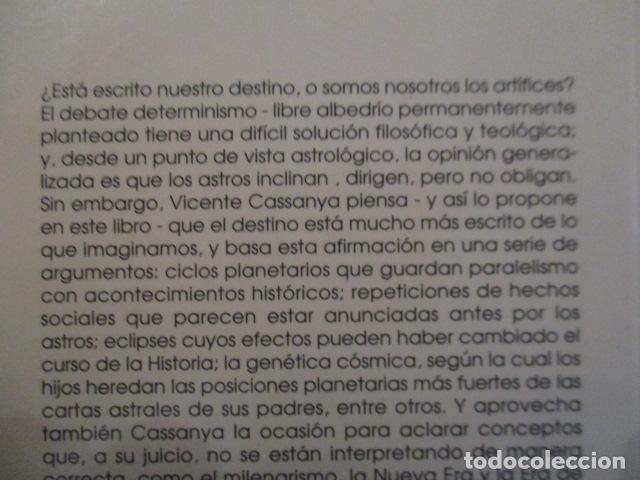 Libros antiguos: EL DESTINO ESTÁ ESCRITO - Cassanya, Vicente / MUY BUEN ESTADO - Foto 8 - 157501686