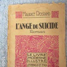 Libros antiguos: L'ANGE DU SUICIDE - MAURICE ROSTAND. Lote 157652546