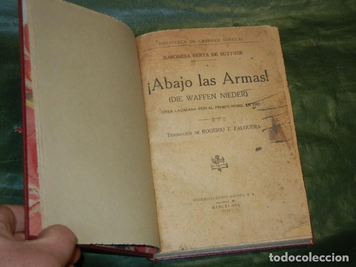 ABAJO LAS ARMAS, BARONESA BERTA DE SUTTNER - ED.RAMON SOPENA 1936 ENC.MODERNA (Libros antiguos (hasta 1936), raros y curiosos - Literatura - Narrativa - Otros)