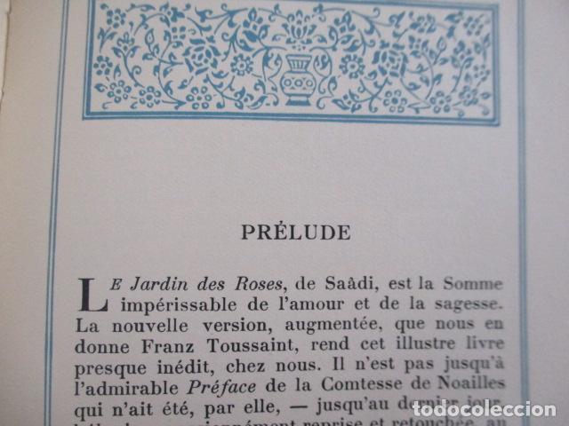 Libros antiguos: Le jardin des roses. - SAADI. 1935 - TIRADA DE 300 EJEMPLARES (EN FRANCES) - Foto 10 - 157759198