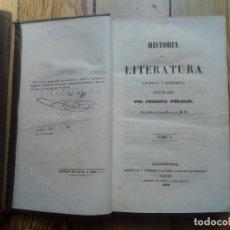 Libros antiguos: HISTORIA LITERATURA ANTIGUA Y MODERNA DE FEDERICO SCHLEGEL 2 TOMOS 1843 BARCELONA RAROS. Lote 157822710