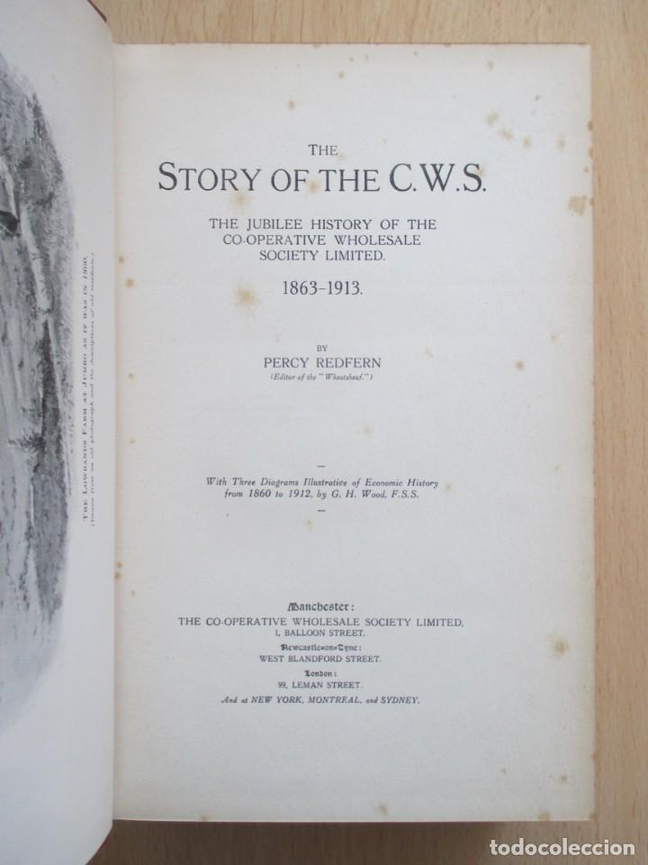 Libros antiguos: The story of the C.W.S. The jubilee history of the Co-operative Wholesale Society Limited 1863-1913 - Foto 4 - 157869302