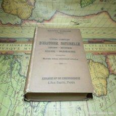 Libros antiguos: COURS COMPLET D´HISTOIRE NATURELLE. GASTON BONNIER. 1902. EN FRANCÉS.. Lote 157942770