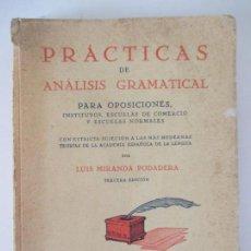 Libros antiguos: PRÁCTICAS DE ANÁLISIS GRAMATICAL. LUIS MIRANDA PODADERA TERCERA EDICIÓN. MADRID 1934. Lote 157960850