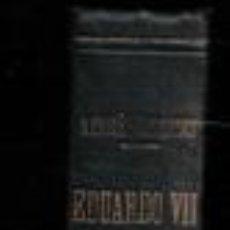 Libros antiguos: EDUARDO VII Y SU ÉPOCA, ANDRÉ MOUROIS. Lote 157997942
