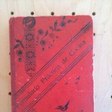 Libros antiguos: FORMULARIO PRACTICO DE COCINA. . Lote 158008722