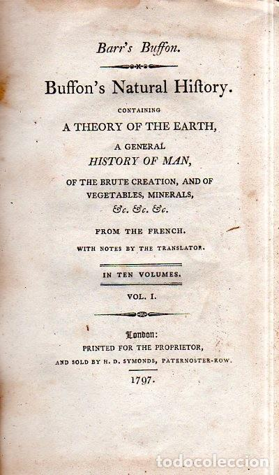 Libros antiguos: BUFFON´S NATURAL HIFTORY. BARR´S BUFFON. A THEORY OF THE EARTH A GENERAL HISTORY OF MAN.1797. VOL I. - Foto 4 - 158014050