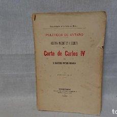 Libros antiguos: LIBRO HISTORIA ANECDOTICA Y SECRETA DE LA CORTE DE CARLOS IV - TOMÓ I - AÑO . Lote 158018842