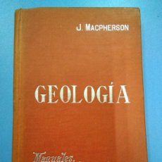 Libros antiguos: MANUALES SOLER 1902-1904. GEOLOGÍA. N 14. J MACPHERSON. Lote 158033022