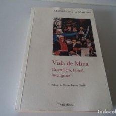 Libros antiguos: VIDA DE MINA.GUERRILLERO,LIBERAL,INSURGENTE.MANUEL ORTUÑO MARTÍNEZ. Lote 158113694