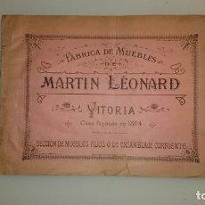 Libros antiguos: 1905 - CATALOGO DE MUEBLES - MARTIN LEONARD - VITORIA ALAVA CARPINTERÍA. Lote 158167130