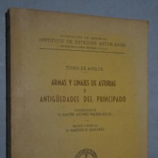 Libros antiguos: ARMAS Y LINAJES DE ASTURIAS Y ANTIGÜEDADES DEL PRINCIPADO. TIRSO DE AVILÉS. Lote 158201042