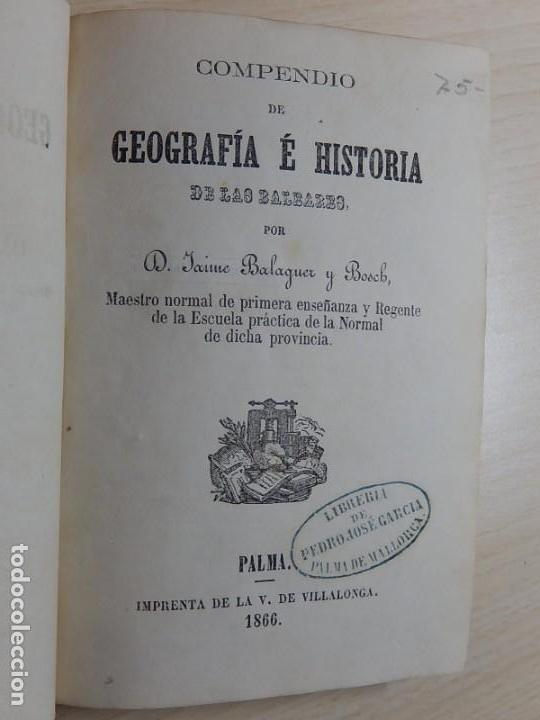 COMPENDIO DE GEOGRAFÍA E HISTORIA DE LAS BALEARES.1866 (Libros Antiguos, Raros y Curiosos - Historia - Otros)