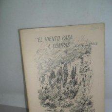 Libros antiguos: EL VIENTO PASA A COMPÁS, ESTAMPAS CONQUENSES, PEDRO CERRILLO, GRAU SANTOS, DEDICADO POR LOS AUTORES. Lote 158267806
