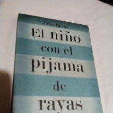 Libros antiguos: RA2___ LIBRO,EL NIÑO CON EL PIJAMA DE RAYAS,MIDE APROXIM 13X22CM,TIENE 219PAGINAS. Lote 158320046