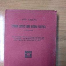 Libros antiguos: ESTUDIOS CRÍTICOS SOBRE HISTORIA Y POLÍTICA (1892-1898) JUAN VALERA. Lote 158440358