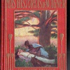 Libros antiguos: MÁS HISTORIAS DE WAGNER (ARALUCE, 1932). Lote 158440814
