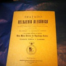 Libros antiguos: TRATADO DE LA RELOJERIA ALEGORICA - VIÑOLA Y LARDIES, VICENTE - FACSIMIL. Lote 158443502