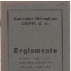 Libros antiguos - MATERIALES HIDRÁULICOS GRIFFI, SA. REGLAMENTO RELATIVO AL SEGURO CONTRA ENFERMEDADES- 1936 - 158449734