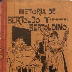 Libros antiguos: HISTORIA DE BERTOLDO Y BERTOLDINO - JULIO CÉSAR CROCE. Lote 158490524