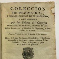 Libros antiguos: COLECCION DE PRAGMATICAS, Y REALES CEDULAS DE SU MAGESTAD, Y AUTOS ACORDADOS POR LOS SEÑORES.... Lote 123141386