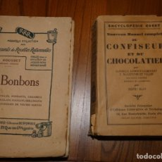 Libros antiguos: LIBROS FRANCESES .PASTELERO Y CHOCOLATERO,RORET,HENRI BLIN 1930 Y BONBONS, CARAMELOS H.ROUSSET 1926. Lote 176965562