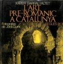 Libros antiguos: L'ART PRE-ROMANIC A CATALUNYA. Lote 158528970