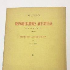 Libros antiguos: MUSEO DE REPRODUCCIONES ARTÍSTICAS DE MADRID. MEMORIA - ESTADÍSTICA DEL AÑO 1925. Lote 158534138