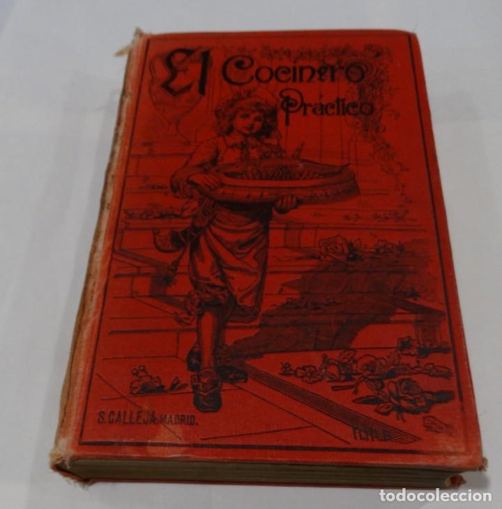EL COCINERO PRACTICO 1892. NUEVO TRATADO DE COCINA. 380 GRABADOS. SATURNINO CALLEJA (Libros Antiguos, Raros y Curiosos - Cocina y Gastronomía)