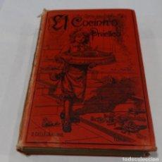 Libros antiguos: EL COCINERO PRACTICO 1892. NUEVO TRATADO DE COCINA. 380 GRABADOS. SATURNINO CALLEJA. Lote 158594722