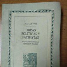 Libros antiguos: JUAN LUIS VIVES - OBRAS POLITICAS Y PACIFISTAS (BIBLIOTECA DE AUTORES ESPAÑOLES). Lote 158610138