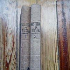 Libros antiguos: LA RUSIA ANTIGUA Y MODERNA DE CARLOS ROMEY Y ALFREDO JACOBS 1858 2 TOMOS . Lote 165981921
