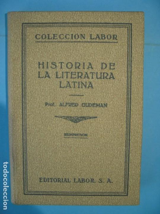 HISTORIA DE LA LITERATURA LATINA - ALFRED CUDEMAN - TRAD. CARLES RIBA - LABOR 1930 (MUY BUEN ESTADO) (Libros antiguos (hasta 1936), raros y curiosos - Literatura - Narrativa - Otros)