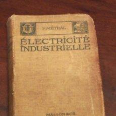 Libros antiguos: MANUAL DE ELECTRICIDAD 1914. Lote 158681982