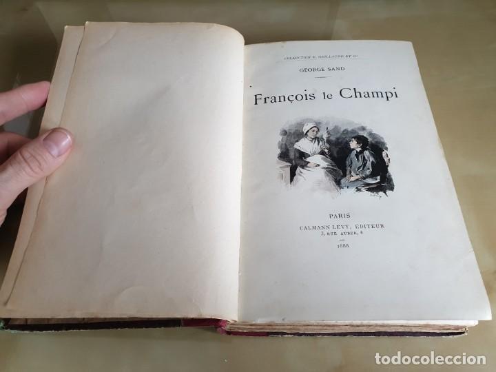 LIBRO NOVELA FRANÇOIS LE CHAMPI - GEORGE SAND - IMPRESO EN FRANCÉS - AÑO 1888 / SIGLO XIX (Libros Antiguos, Raros y Curiosos - Otros Idiomas)