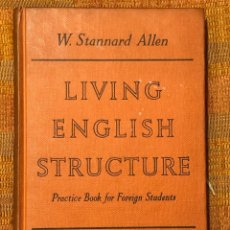 Libros antiguos: LIVING ENGLISH STRUCTURE-LONGMANS(10€). Lote 158749446