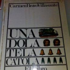 Libros antiguos: UNA, DOLA, TELA, CATOLA -- EL LIBRO DEL FOLKLORE INFANTIL- CARMEN BRAVO-VILLASANTE. Lote 158754990