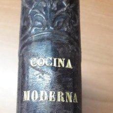 Libros antiguos: LIBRO COCINA MODERNA S. XIX ( COCINERA, INSTRUMENTAL, MENUS PLATOS CARNES PESCADOS LICORES HELADOS . Lote 158813282