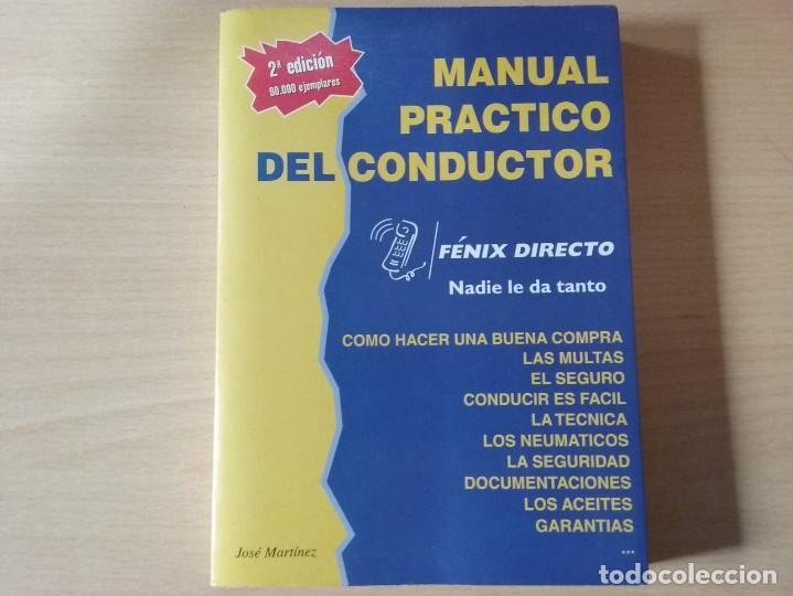 MANUAL PRÁCTICO DEL CONDUCTOR - MARTÍNEZ, JOSÉ. (Libros Antiguos, Raros y Curiosos - Ciencias, Manuales y Oficios - Otros)