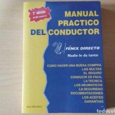 Libros antiguos: MANUAL PRÁCTICO DEL CONDUCTOR - MARTÍNEZ, JOSÉ.. Lote 158814370