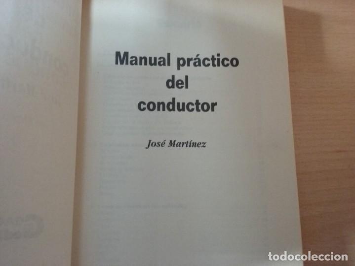 Libros antiguos: MANUAL PRÁCTICO DEL CONDUCTOR - MARTÍNEZ, JOSÉ. - Foto 2 - 158814370