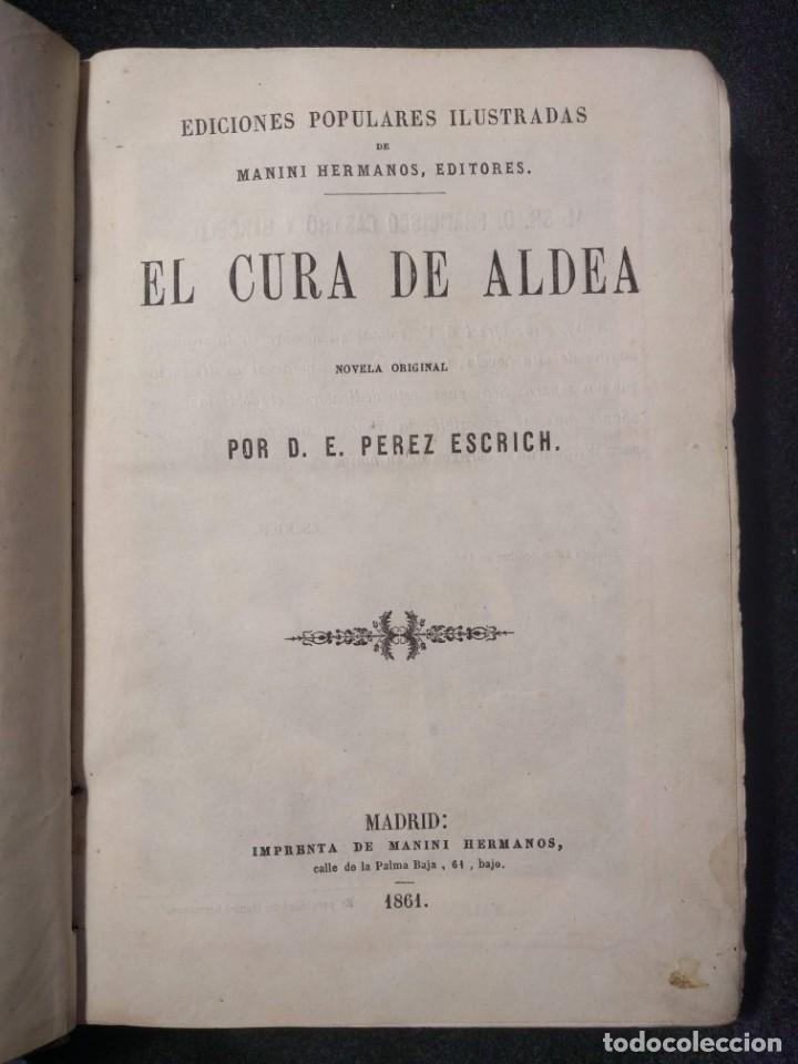 Libros antiguos: El cura de aldea. E. Pérez Escrich. 1861. 12 Grabados. Tomo 1. - Foto 2 - 158868306