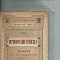 Libros antiguos: INFORMACIÓN VÍNICOLA. DICTAMEN PRESENTADO POR JUAN MAISONNAVE 1886 ENOLOGÍA VITICULTURA . Lote 158878958