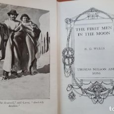 Libros antiguos: THE FIRST MEN IN THE MOON H G WELLS 1920. Lote 158914358