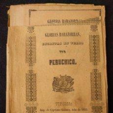 Libros antiguos: GLORIAS BABAZORRAS, ESCRITAS EN VERSO POR PERUCHICO (ÁNGEL ALBÉNIZ GAUNA) ÁLAVA. PAÍS VASCO. 1855 . Lote 158919690