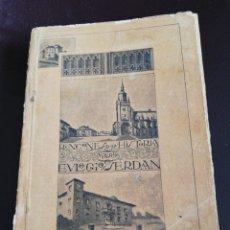 Livres anciens: RINCONES DE LA HISTORIA VITORIA. EULOGIO SERDAN. 1914. DEDICATORIA DEL AUTOR. MUY RARO . Lote 158927322