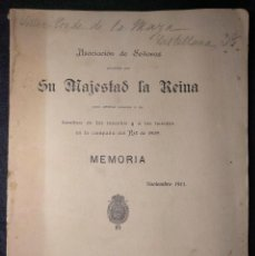 Libros antiguos: ASOCIACIÓN DE SEÑORAS (...) LA REINA. RECURSOS A LAS FAMILIAS DE LOS MUERTOS CAMPAÑA RIF 1909. 1911.. Lote 158928566